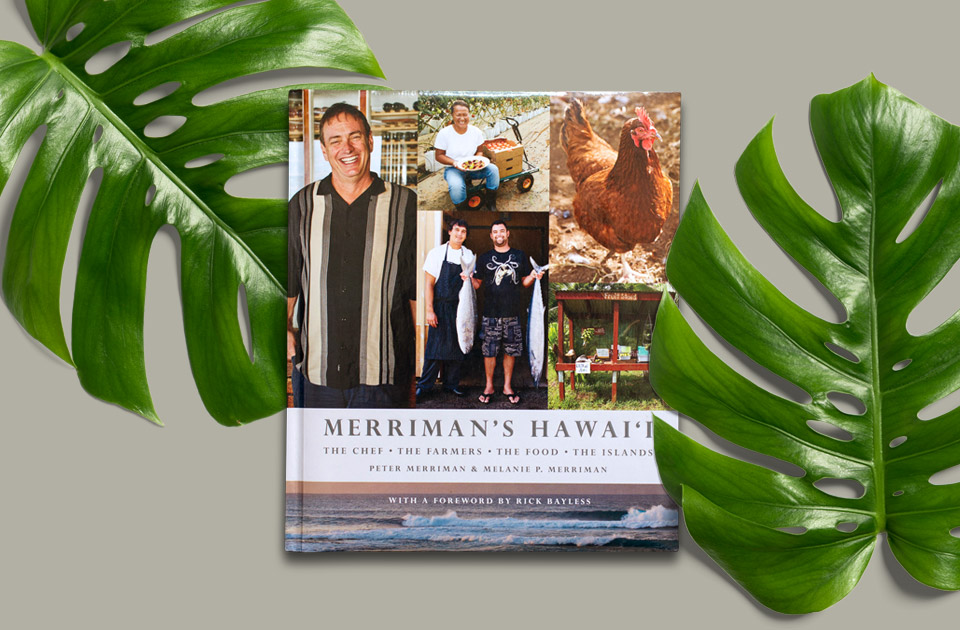 Buy the Merriman's Hawaii Cookbook